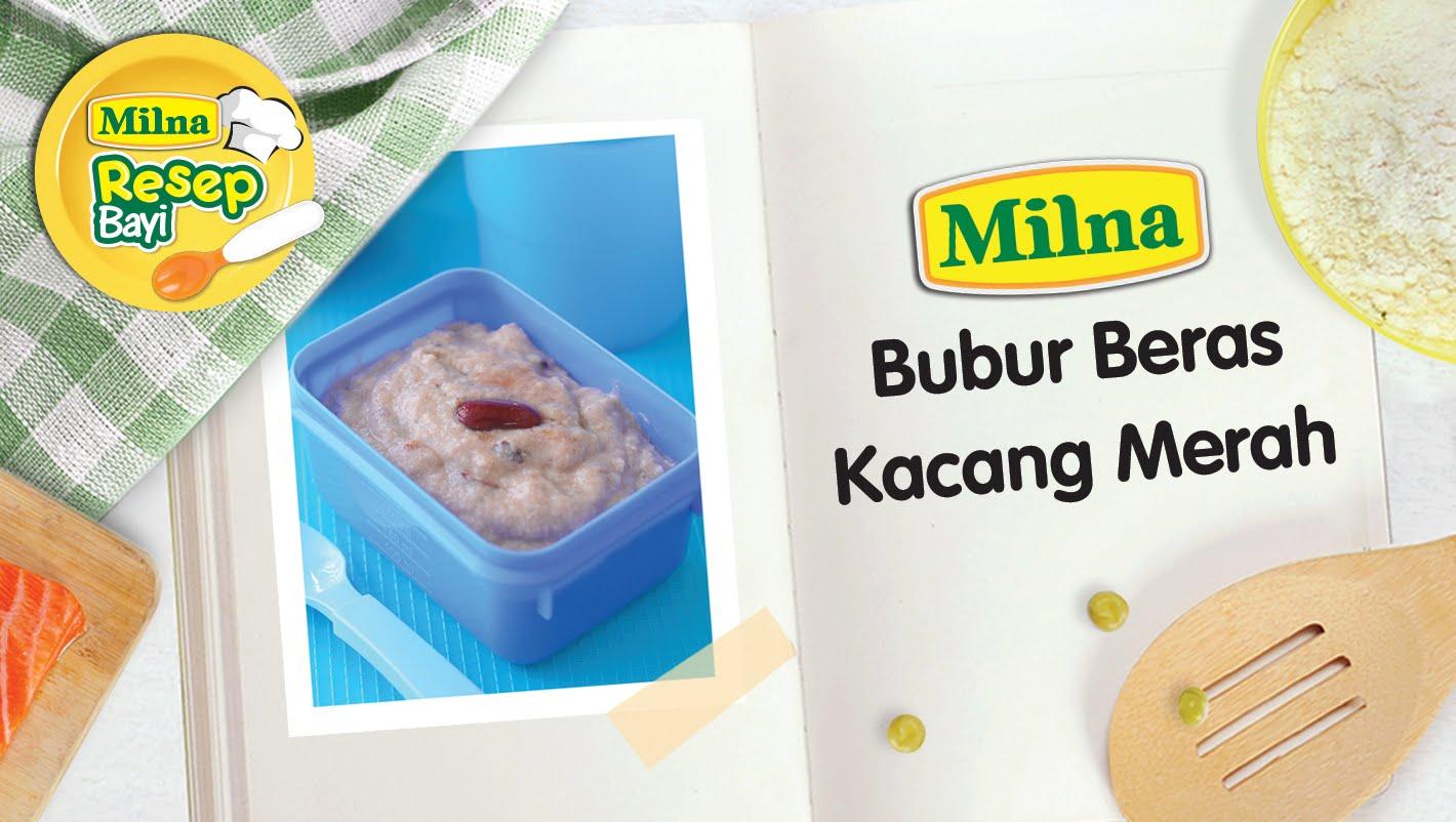 Resep MPASI Bayi Milna – Bubur Beras Kacang Merah