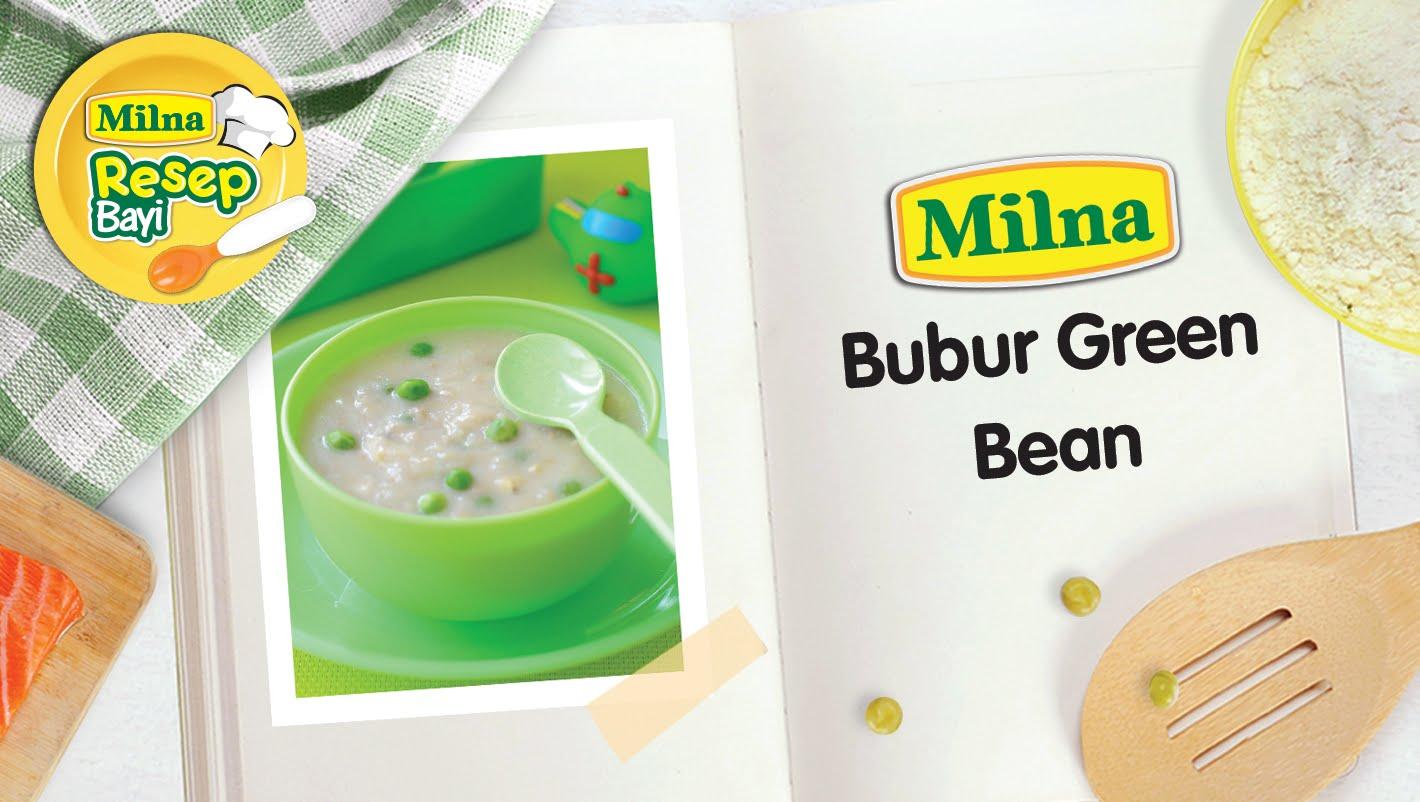 Resep MPASI Bayi Milna – Bubur Green Bean
